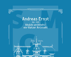 Andreas Ernst (1861-1929), ein Glatzer Architekt - Buchcover